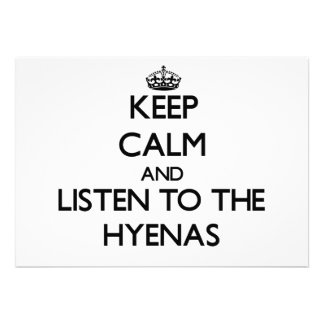 Keep calm and Listen to the Hyenas Personalized Announcement