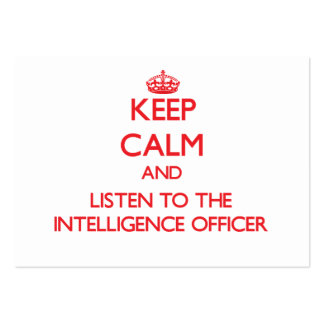 Keep Calm and Listen to the Intelligence Officer Large Business Cards (Pack Of 100)