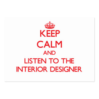 Keep Calm and Listen to the Interior Designer Business Card Templates