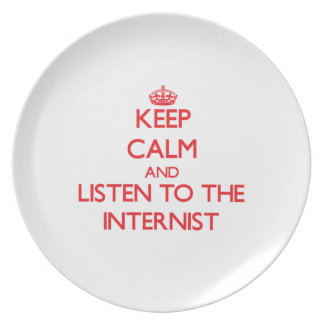 Keep Calm and Listen to the Internist Dinner Plate