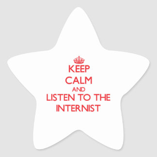 Keep Calm and Listen to the Internist Star Sticker