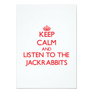 Keep calm and listen to the Jackrabbits 5x7 Paper Invitation Card