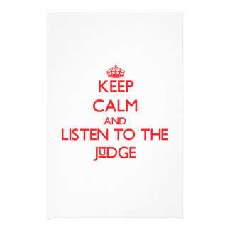 Keep Calm and Listen to the Judge Custom Stationery