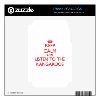 Keep calm and listen to the Kangaroos iPhone 2G Skins