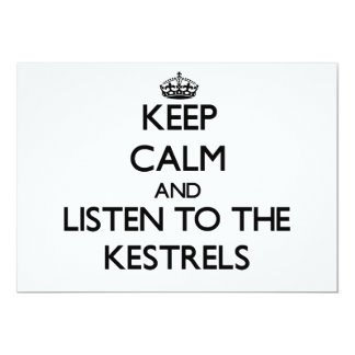 Keep calm and Listen to the Kestrels Custom Invitations