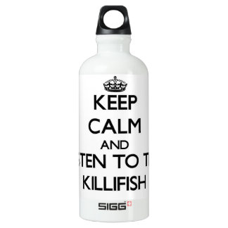 Keep calm and Listen to the Killifish SIGG Traveler 0.6L Water Bottle