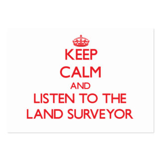 Keep Calm and Listen to the Land Surveyor Business Card