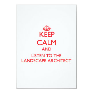 Keep Calm and Listen to the Landscape Architect Custom Invite