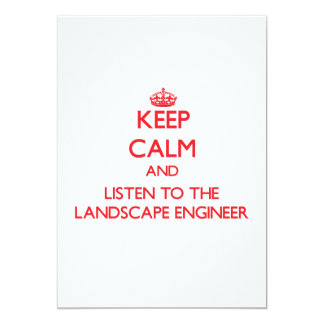 Keep Calm and Listen to the Landscape Engineer Personalized Announcements