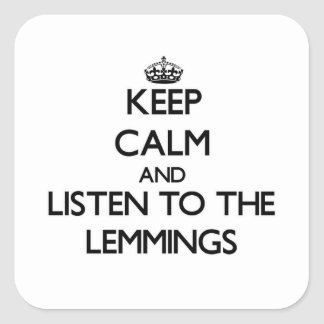 Keep calm and Listen to the Lemmings Sticker