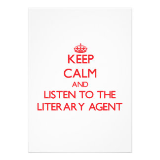 Keep Calm and Listen to the Literary Agent Personalized Announcements