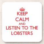 Keep calm and listen to the Lobsters Coaster
