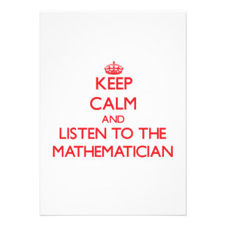 Keep Calm and Listen to the Mathematician Card