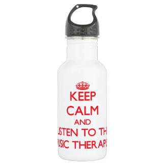 Keep Calm and Listen to the Music Therapist Water Bottle