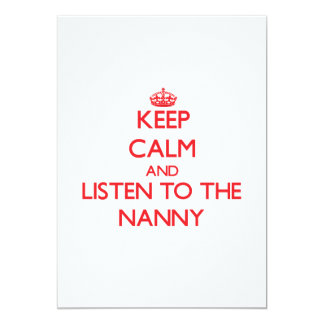 Keep Calm and Listen to the Nanny 5x7 Paper Invitation Card