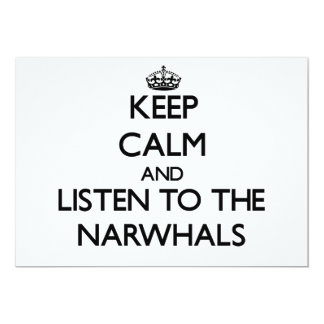 Keep calm and Listen to the Narwhals Personalized Announcements
