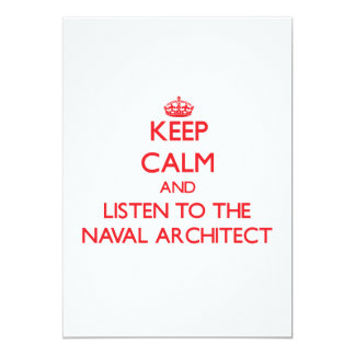 Keep Calm and Listen to the Naval Architect Personalized Invite