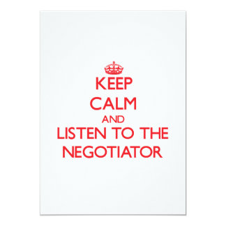 Keep Calm and Listen to the Negotiator Custom Announcement