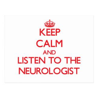 Keep Calm and Listen to the Neurologist Post Card