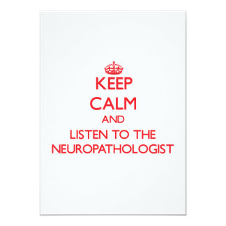 Keep Calm and Listen to the Neuropathologist Invitation
