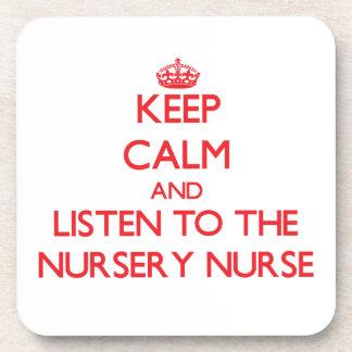 Keep Calm and Listen to the Nursery Nurse Coaster