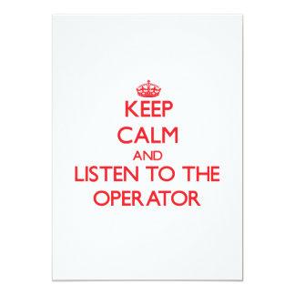 Keep Calm and Listen to the Operator Personalized Invitation