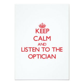 Keep Calm and Listen to the Optician Personalized Announcement