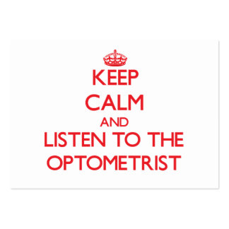 Keep Calm and Listen to the Optometrist Large Business Cards (Pack Of 100)