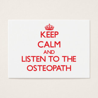 Keep Calm and Listen to the Osteopath Business Card