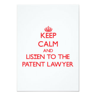 Keep Calm and Listen to the Patent Lawyer Custom Invite