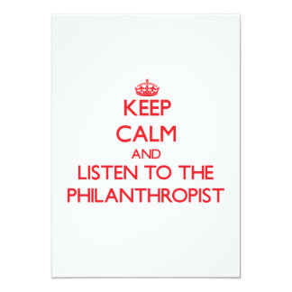 """Keep Calm and Listen to the Philanthropist 5"""" X 7"""" Invitation Card"""