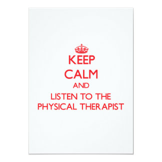 Keep Calm and Listen to the Physical Therapist Cards