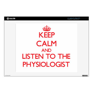 "Keep Calm and Listen to the Physiologist 14"" Laptop Skins"