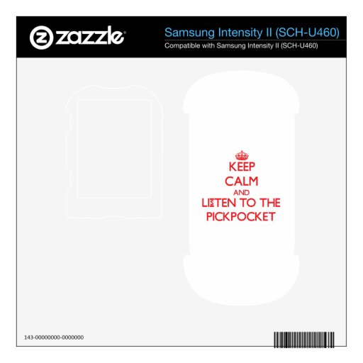 Keep Calm and Listen to the Pickpocket Samsung Intensity Decals