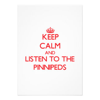 Keep calm and listen to the Pinnipeds Cards