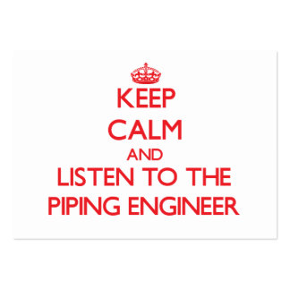Keep Calm and Listen to the Piping Engineer Large Business Cards (Pack Of 100)
