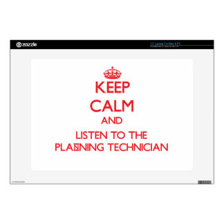 """Keep Calm and Listen to the Planning Technician Decals For 15"""" Laptops"""
