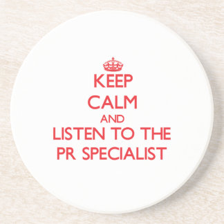 Keep Calm and Listen to the Pr Specialist Sandstone Coaster