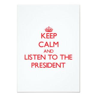 Keep Calm and Listen to the President Custom Invitation