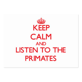 Keep calm and listen to the Primates Business Card