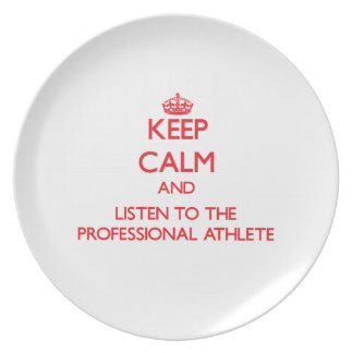 Keep Calm and Listen to the Professional Athlete Party Plates