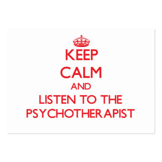 Keep Calm and Listen to the Psychotherapist Business Cards