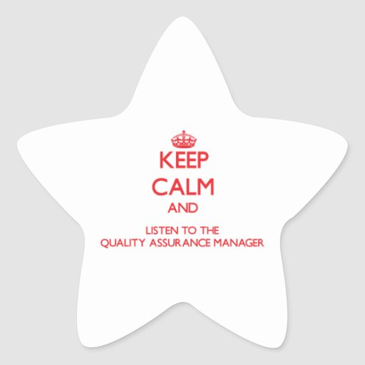 Keep Calm and Listen to the Quality Assurance Mana Sticker