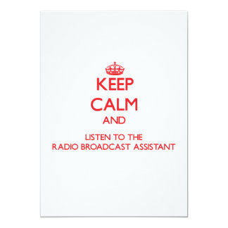 Keep Calm and Listen to the Radio Broadcast Assist 5x7 Paper Invitation Card