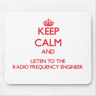 Keep Calm and Listen to the Radio Frequency Engine Mousepad