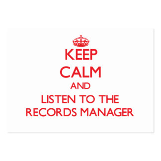 Keep Calm and Listen to the Records Manager Business Card