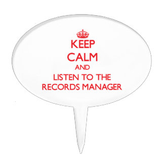 Keep Calm and Listen to the Records Manager Cake Topper