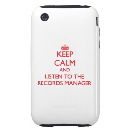 Keep Calm and Listen to the Records Manager iPhone 3 Tough Cases