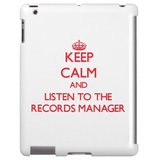 Keep Calm and Listen to the Records Manager