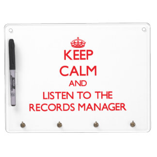 Keep Calm and Listen to the Records Manager Dry-Erase Whiteboard